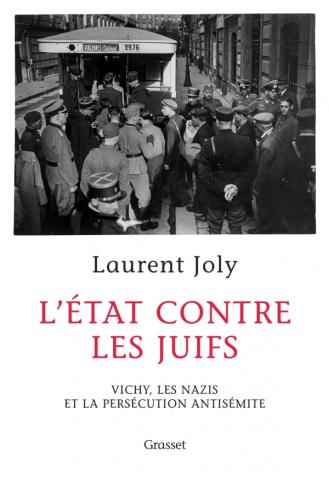 L'Etat contre les Juifs - L. JOLY couverture