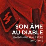 Son âme au diable – Jean-Marie Balestre, 1940-1945
