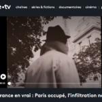 """Un documentaire à voir : """"Paris occupé, l'infiltration nazie""""... et un livre à lire : """"Un espion nazi à Paris"""", d'Olivier Pigoreau"""